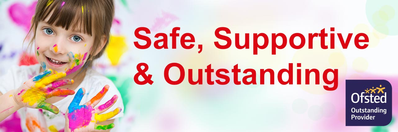 Safe, Supportive & Outstanding